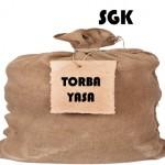 Torba Yasa ile SGK Kanunumuzdaki Değişiklikler
