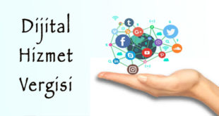 Dijital Hizmet Vergisi Kanun Teklifi İle İlgili Detaylar